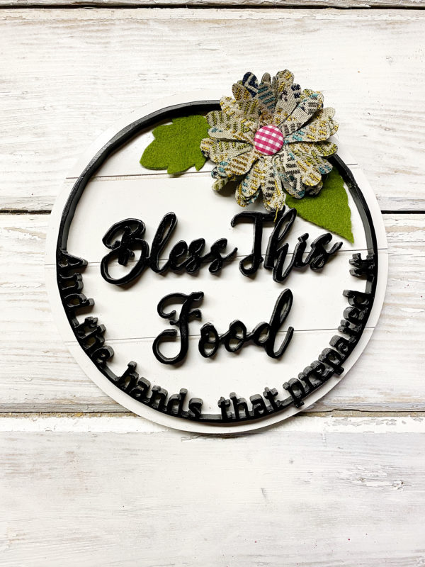 Bless This Food kitchen sign with flower top down